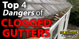 Top 4 Dangers of Clogged Gutters