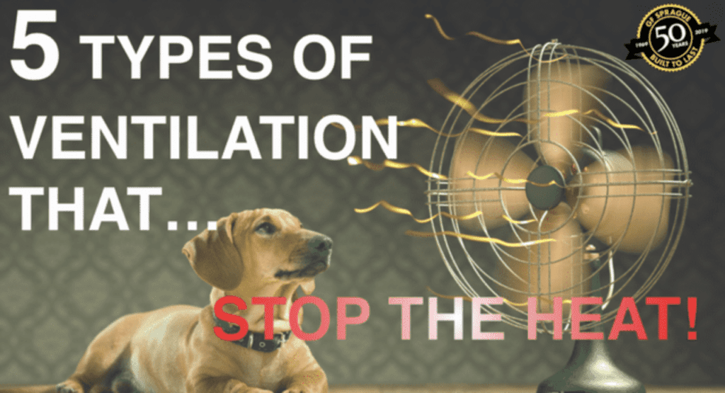 5 Types of Ventilation That Stop the Heat