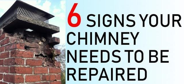 Top 6 Signs Your Chimney Needs to be Repaired
