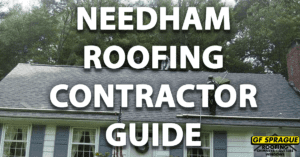 """The """"Needham Roofing Contractor Guide"""" in front of an asphalt shingle roof replacement."""